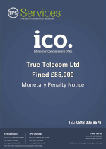 True Telecom Monetary Penalty Notice as issued by the ICO
